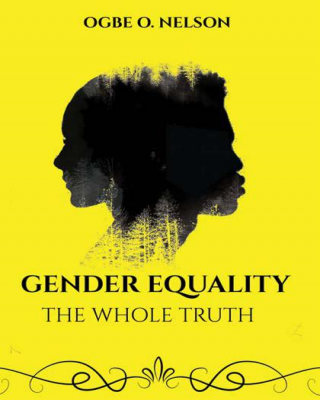 Gender Equality: The Whole Truth