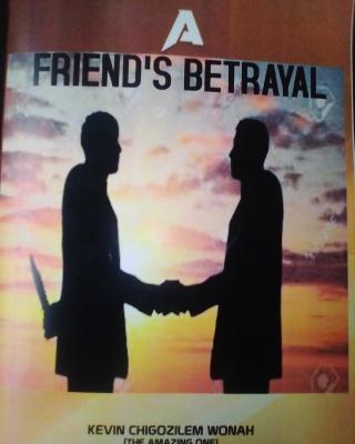 A friend's betrayal