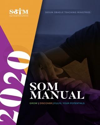 SOTM SCHOOL OF MINISTRY MANUAL