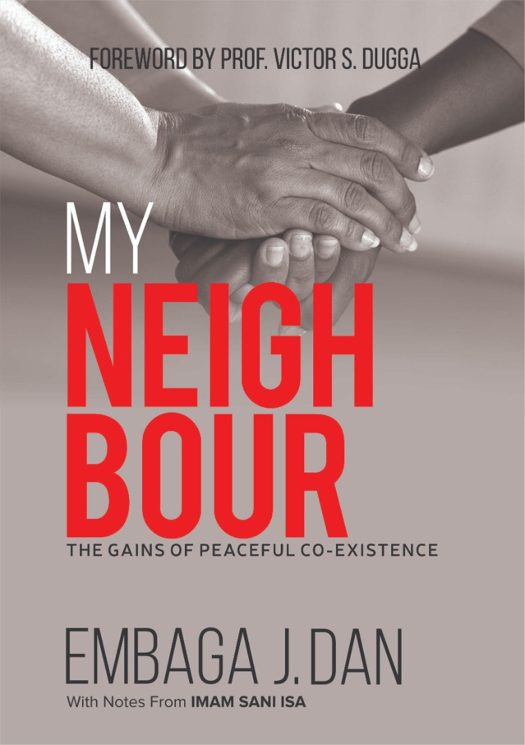 MY NEIGHBOUR: The gains of peaceful co-existence