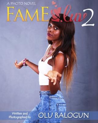 Fame and Luv 2