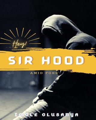 Hey! Sir Hood