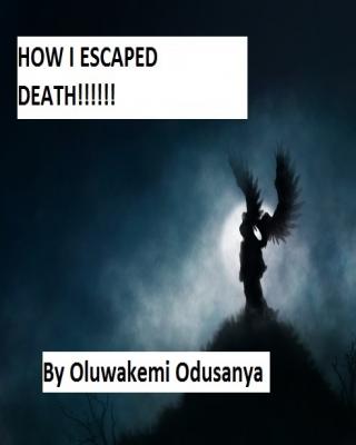 HOW I ESCAPED DEATH!!!