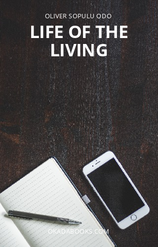 Life of the living