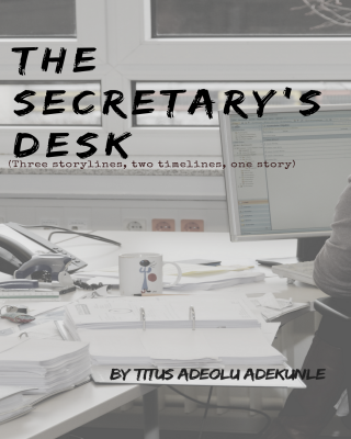 THE SECRETARY'S DESK
