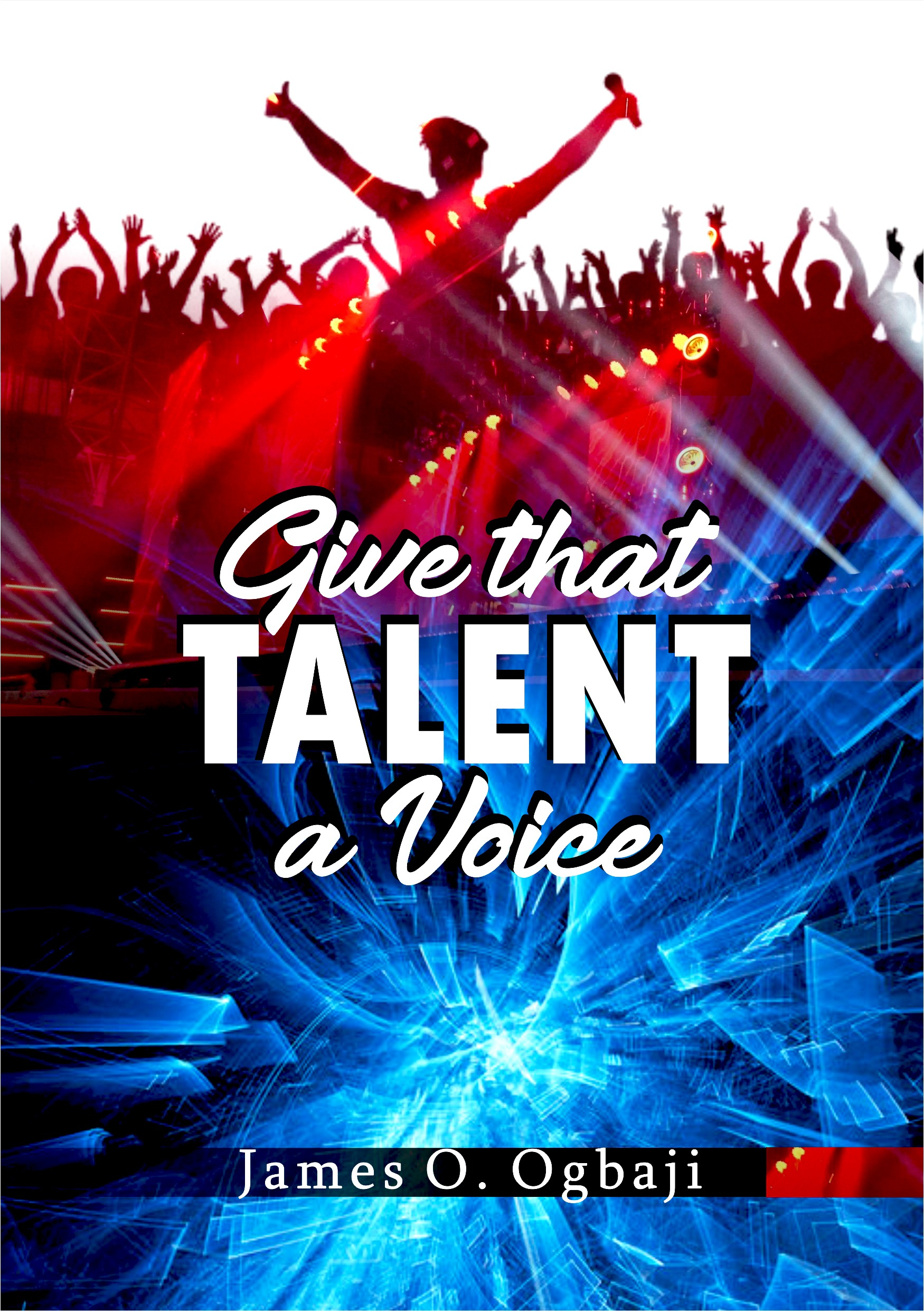 Give that Talent a Voice