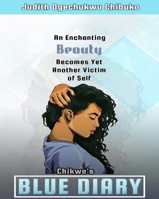 Chikwe's BLUE DIARY