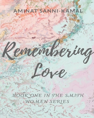 Remembering Love: Smith Women Series #1