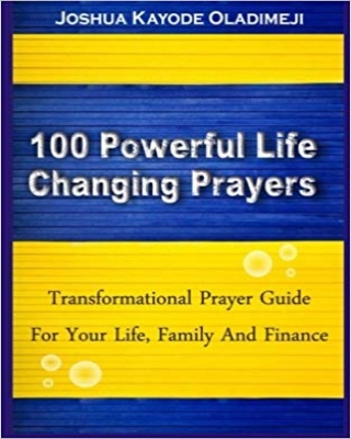 100 POWERFUL LIFE CHANGING PRAYER