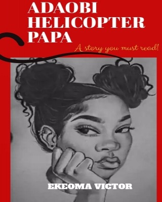 ADAOBI, HELICOPTER PAPA