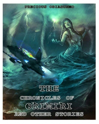 Chronicles of Orimiri and other stories