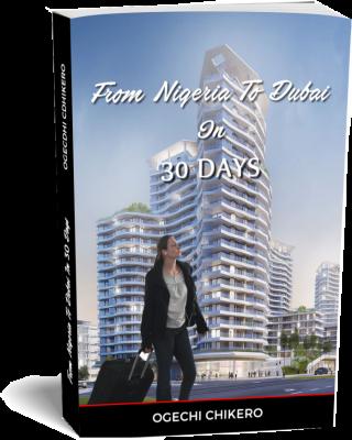From Nigeria To Dubai In 30 Days
