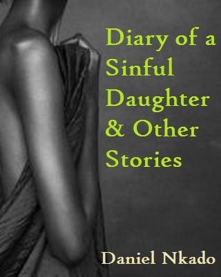 Diary of a Sinful Daughter and Other Stories