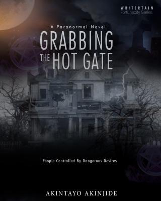 Grabbing The Hot Gate