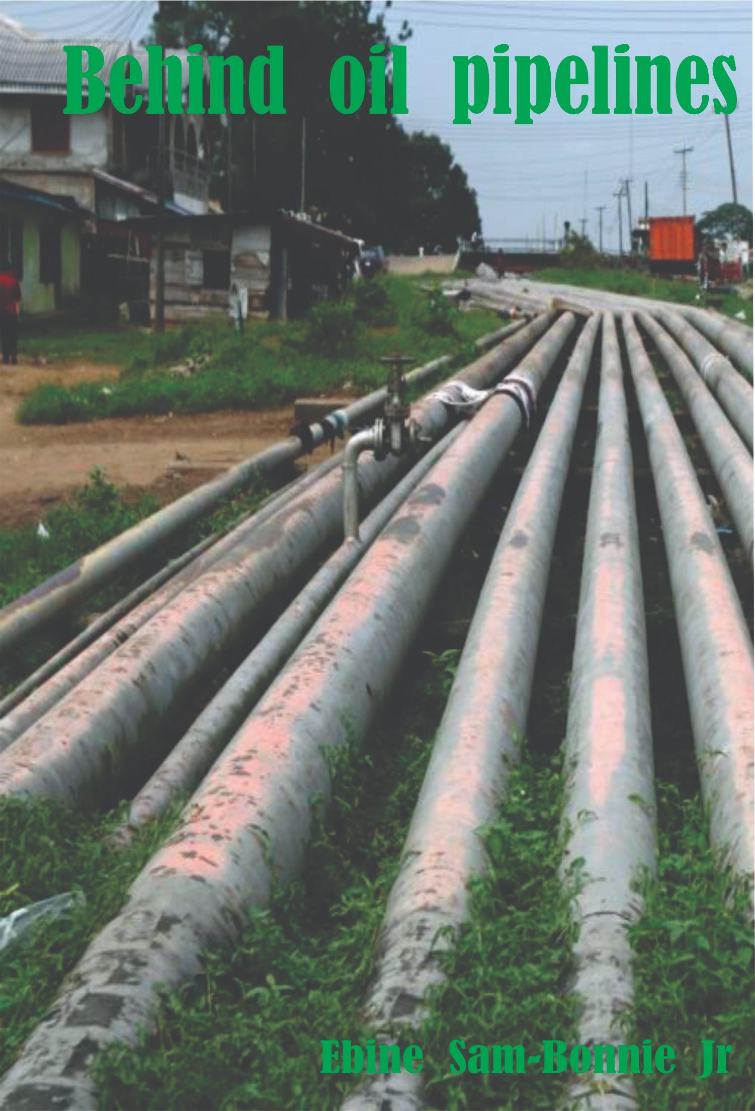 Behind Oil Pipelines