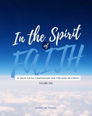 In the Spirit of Faith