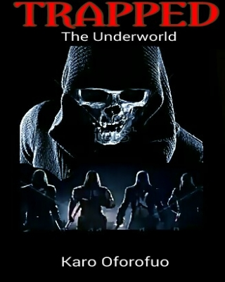Trapped - The Underworld (The complete novel) ssr
