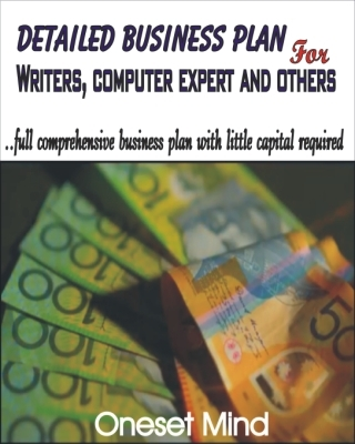 BUSINESS PLAN FOR WRITERS, COMPUTER EXPERT AND OTHERS