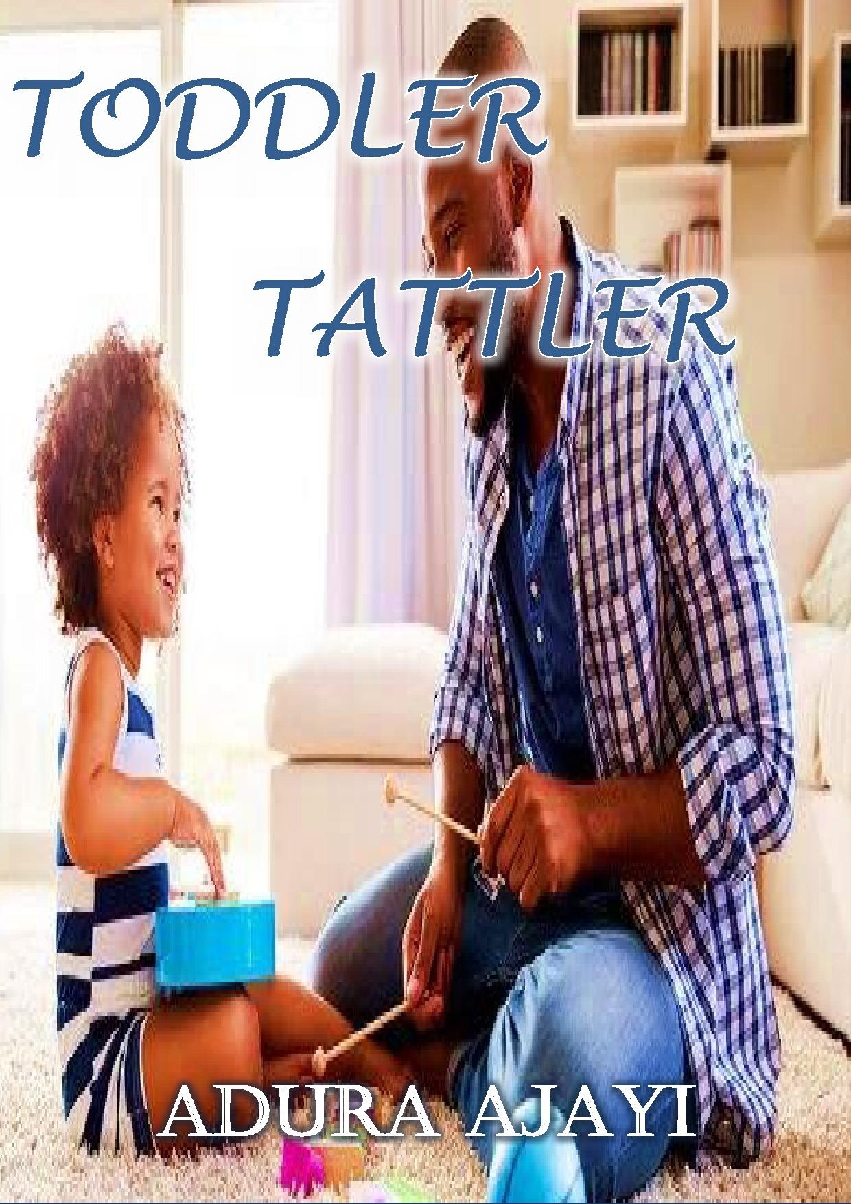 Toddler Tattler