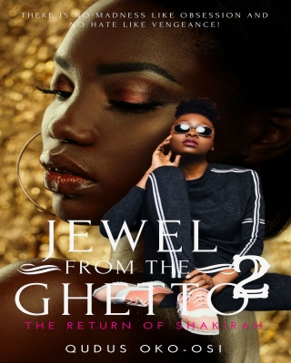 Jewel from the Ghetto 2: The Return of Shakirah