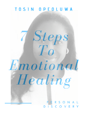 7 STEPS TO EMOTIONAL HEALING
