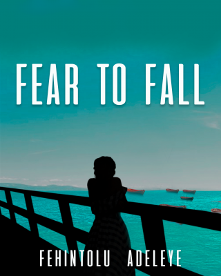 Fear to Fall