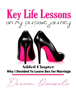 Key Life Lessons On My Purpose Journey