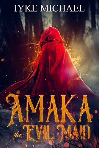 Amaka the Evil Maid