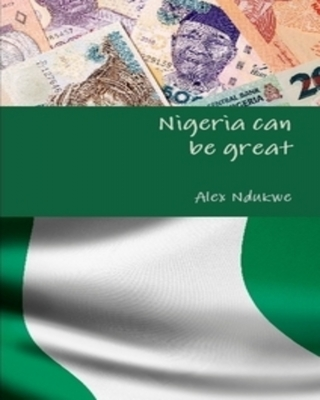 Nigeria can be great
