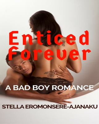 Enticed Forever ~ A Bad Boy Romance