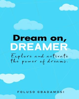 Dream on, Dreamer