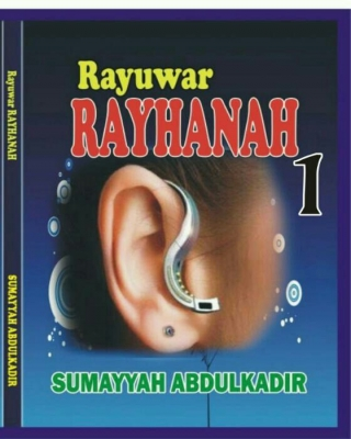 RAYUWAR RAYHANAH by SUMAYYAH ABDULKADIR | OkadaBooks