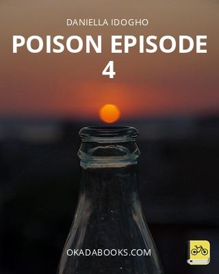 Poison Episode 4