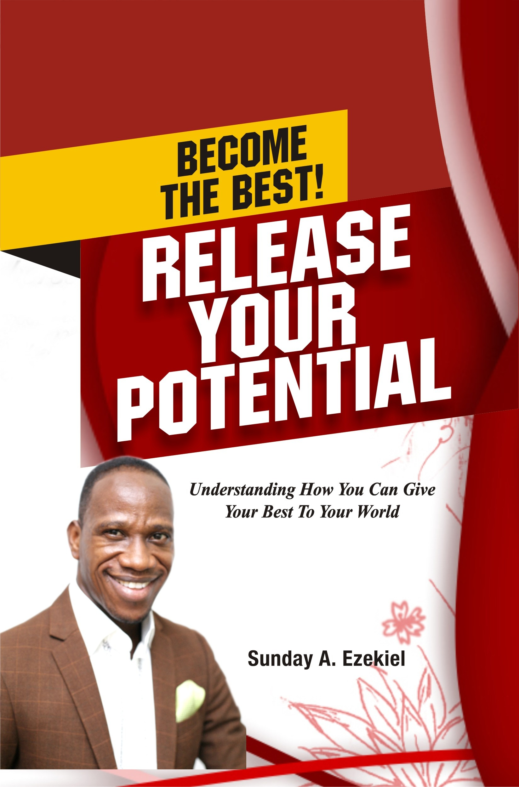 Become The Best! Release Your Potential