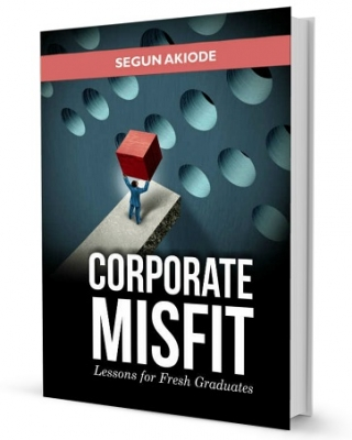 CORPORATE MISFIT: Lessons for Fresh Graduates ssr