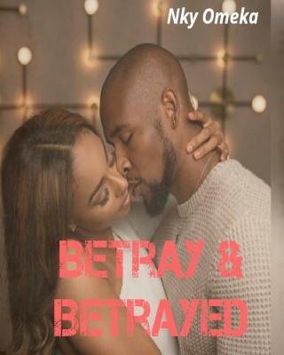 Betray & Betrayed
