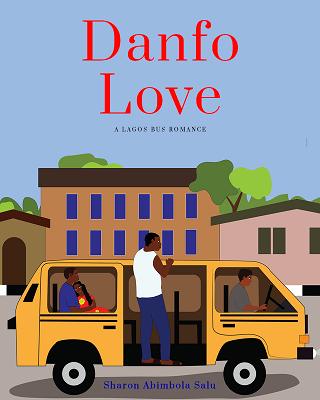 Danfo Love: A Lagos Bus Romance