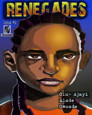 Renegades #1