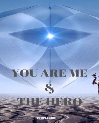YOU ARE ME & THE HERO
