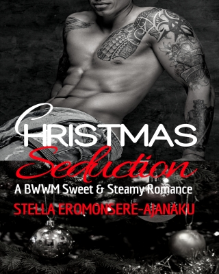 CHRISTMAS Seduction ~ A BWWM Sweet & Steamy Romance