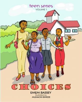 CHOICES (Teen Series - Volume 1)
