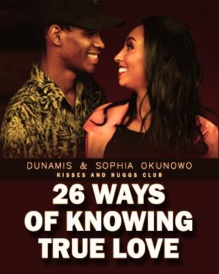 26 WAYS OF KNOWING TRUE LOVE