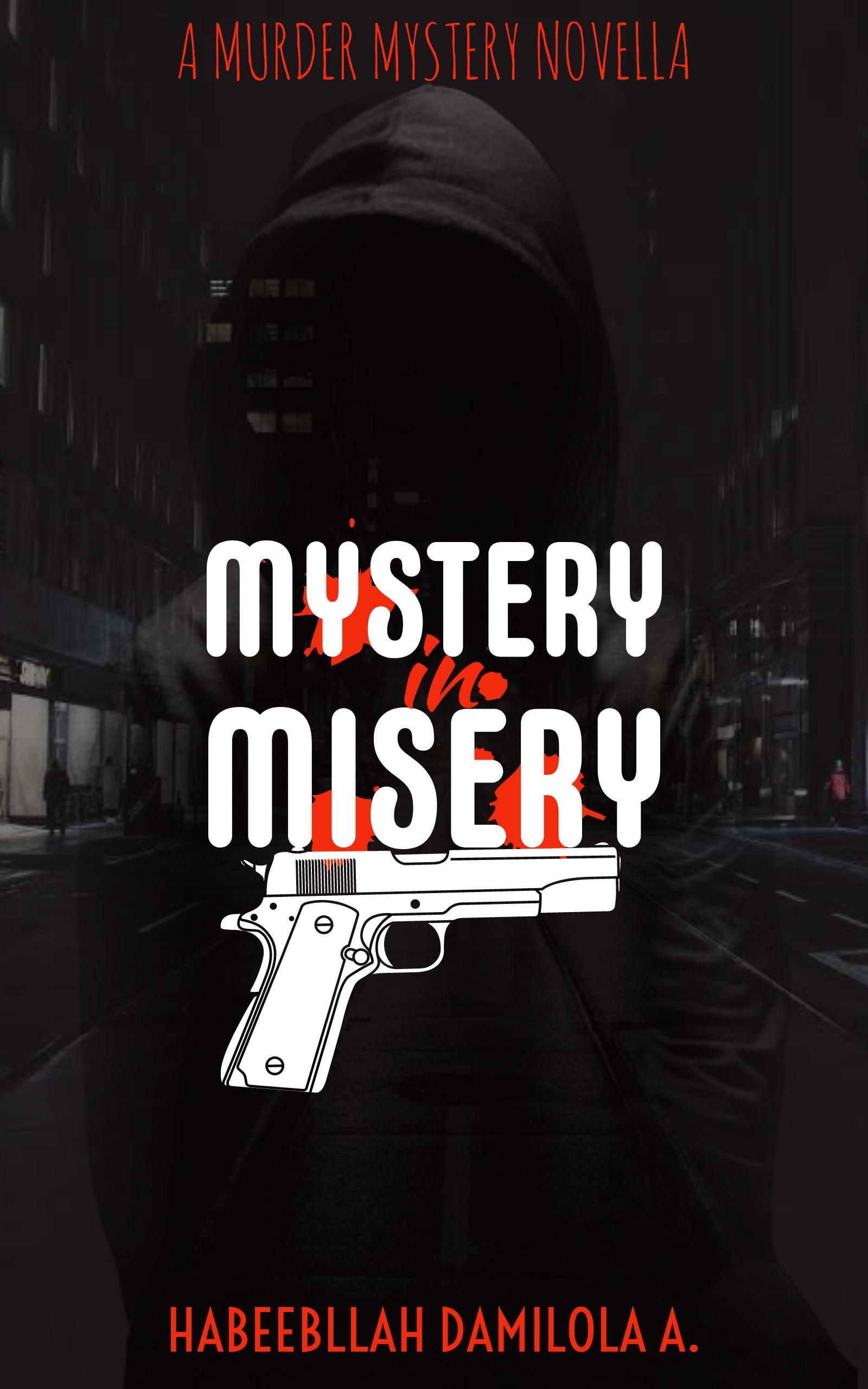 Mystery in Misery
