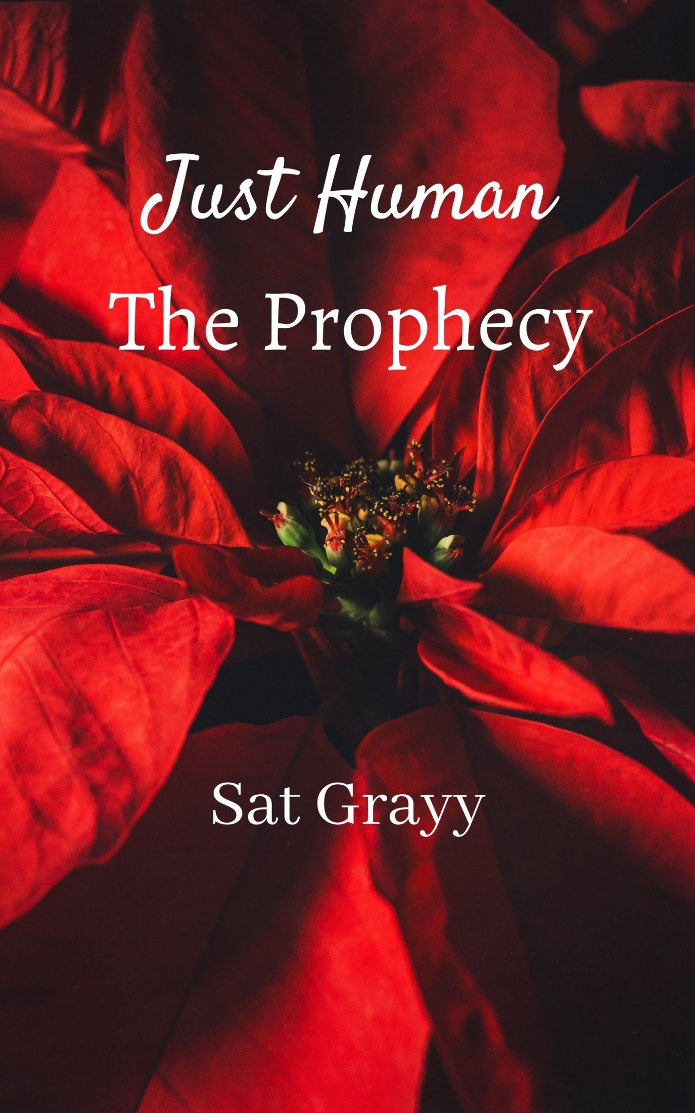 Just Human; The Prophecy (PREVIEW)