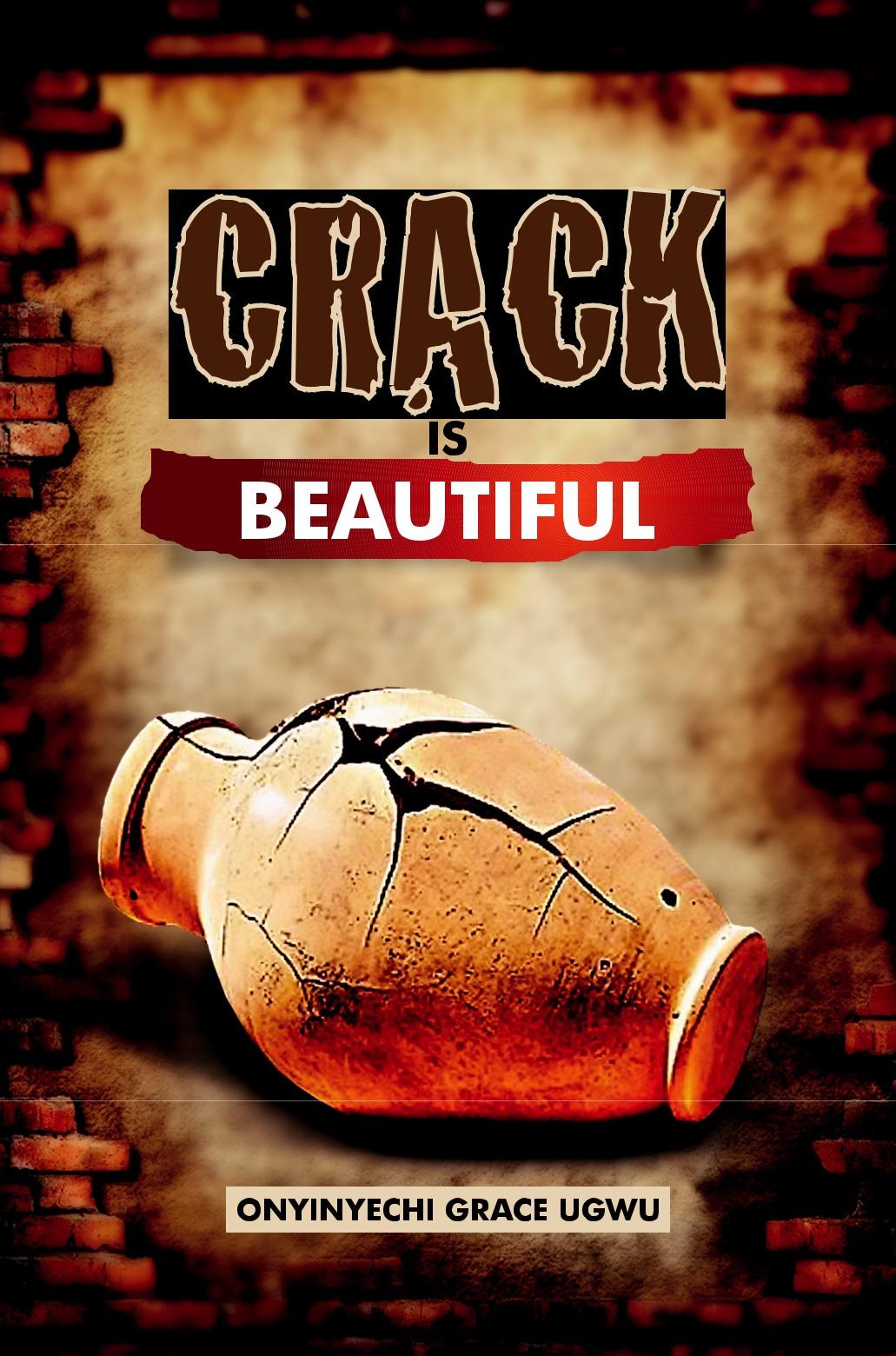 CRACK is BEAUTIFUL