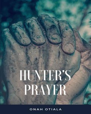 HUNTER'S PRAYER - Adult Only (18+)