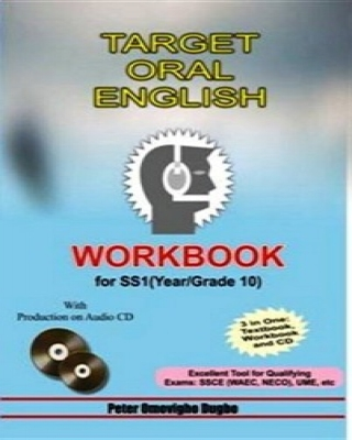 TARGET ORAL ENGLISH WORKBOOK FOR SS 1 (YEAR 10)
