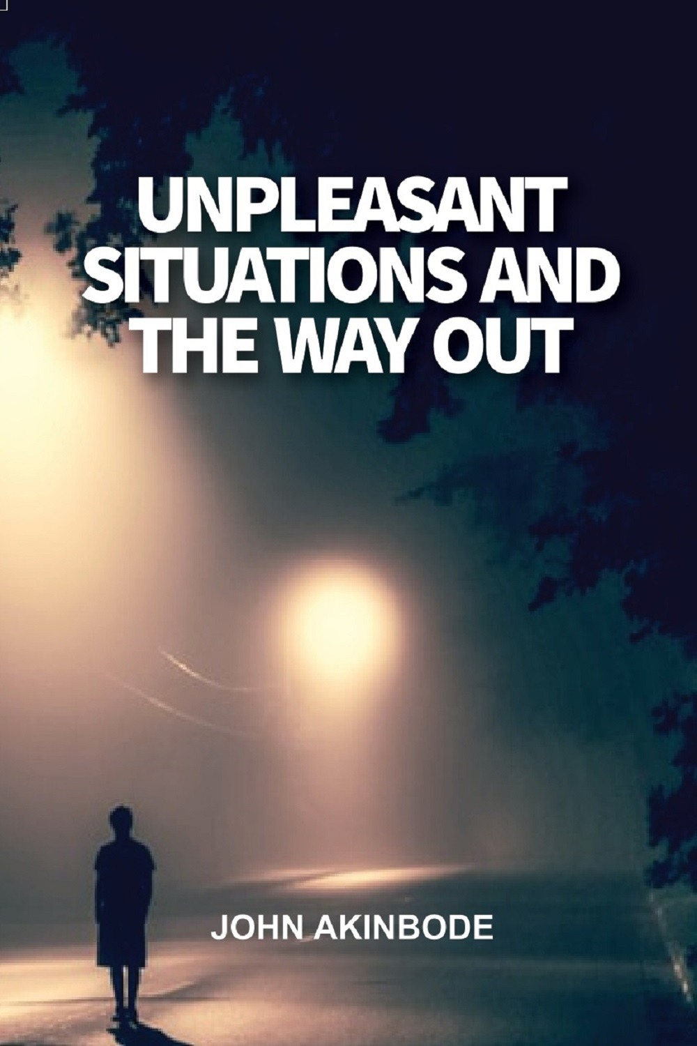 Unpleasant Situations And The Way Out