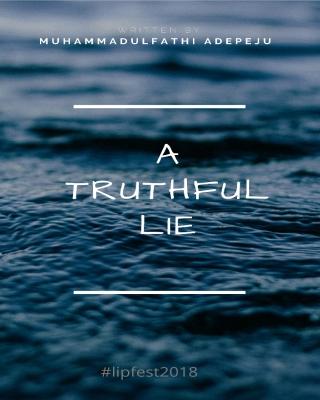 A TRUTHFUL LIE #LIPFest18