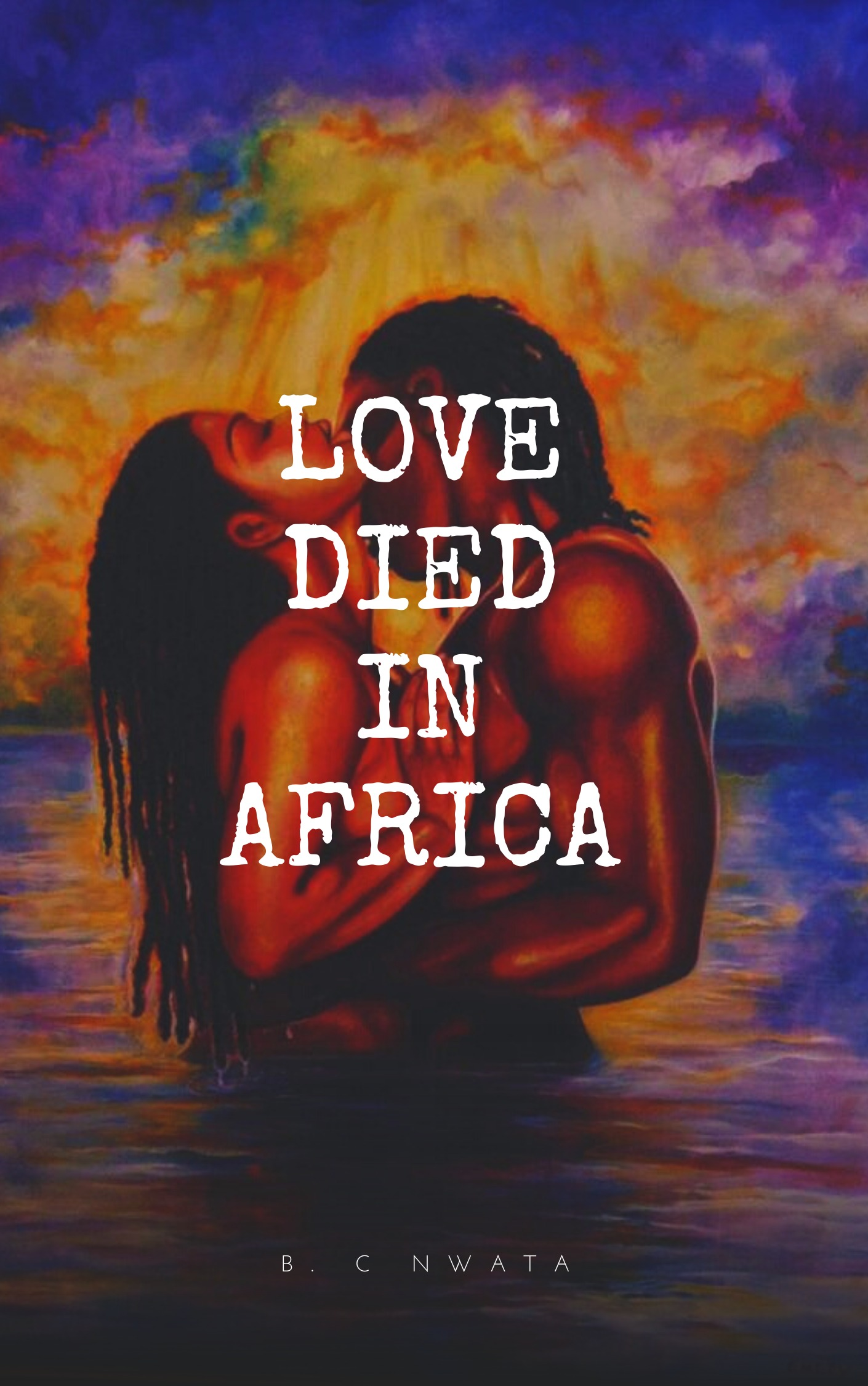 LOVE DIED IN AFRICA